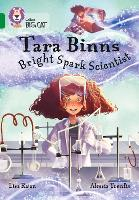 Tara Binns: Bright-spark Scientist:...