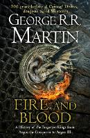 Fire and Blood: 300 Years Before A...