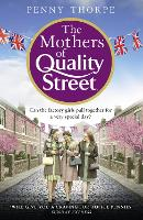The Mothers of Quality Street ...