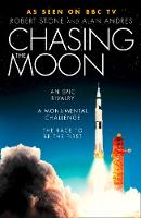 Chasing the Moon: The Story of the...
