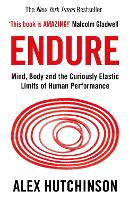 Endure: Mind, Body and the Curiously...