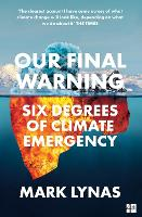 Our Final Warning: Six Degrees of...