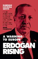 Erdogan Rising: The Battle for the...