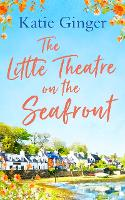 The Little Theatre on the Seafront:...