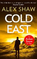 Cold East (An Aidan Snow SAS ...