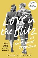 Love in the Blitz: The Greatest Lost...