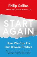 Start Again: How We Can Fix Our ...