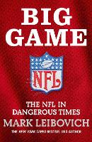 Big Game: The NFL in Dangerous Times