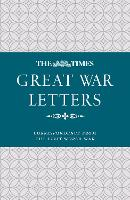 The Times Great War Letters:...