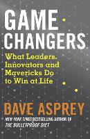 Game Changers: What Leaders,...
