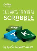 101 Ways to Win at SCRABBLE (R): Top...