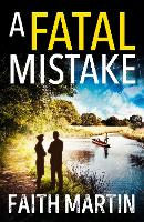 A Fatal Mistake: A gripping, twisty...