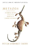 Metazoa: Animal Minds and the Birth ...