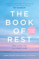 The Book of Rest: Stop Striving. ...