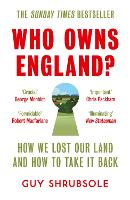 Who Owns England?: How We Lost Our...