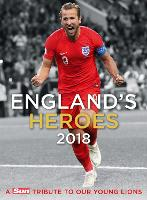 England's Heroes: A Tribute to Our...