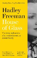 House of Glass: The story and secrets...