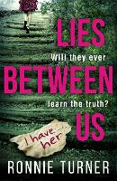Lies Between Us: a tense ...