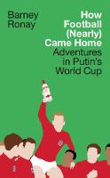 How Football (Nearly) Came Home:...