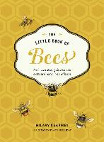 The Little Book of Bees: An...
