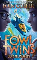Deny All Charges (The Fowl Twins, ...