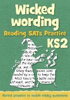Wicked Wording: KS2 Reading SAT...
