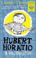 Hubert Horatio: A Very Fishy Tale:...