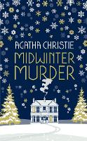 Midwinter Murder: Fireside Mysteries...