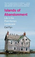 Islands of Abandonment: Life in the...