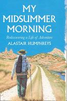 My Midsummer Morning: Rediscovering a...