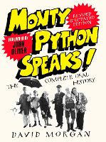 Monty Python Speaks! Revised and...