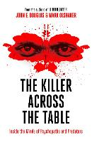 The Killer Across the Table: From the...