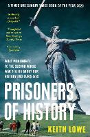 Prisoners of History: What Monuments...