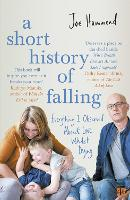 A Short History of Falling: ...