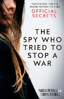 The Spy Who Tried to Stop a War:...