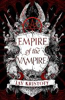 Empire of the Vampire (Empire of the...
