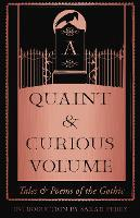 A Quaint and Curious Volume: Tales ...