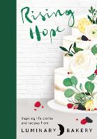 Rising Hope: Recipes and Stories from...