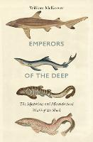 Emperors of the Deep: The Mysterious...