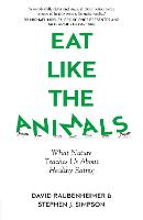 Eat Like the Animals: What nature...