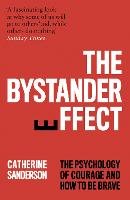 The Bystander Effect: The Psychology...