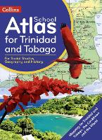 Collins School Atlas for Trinidad and...