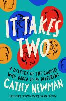 It Takes Two: A History of the ...
