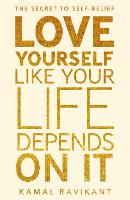 Love Yourself Like Your Life Depends...
