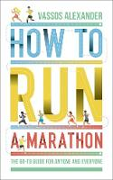 How to Run a Marathon: The Go-to ...
