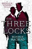 The Three Locks: A Sherlock Holmes...