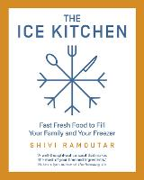 The Ice Kitchen: Fast Fresh Food to...
