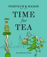 Fortnum & Mason: Time for Tea