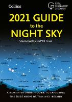2021 Guide to the Night Sky: A...