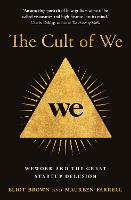The Cult of We: WeWork and the Great...